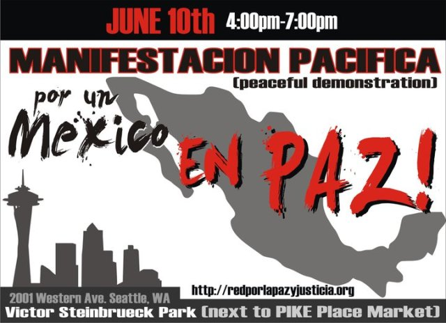 Peaceful demonstration for peace in Mexico, Seattle, June 10th 4:00pm, Victor Steinbruck Park