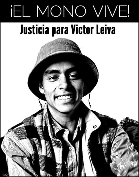 ¡El Mono Vive! Justicia para Victor Leiva